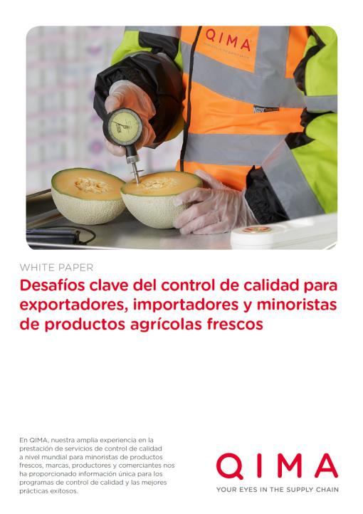 Los principales desafíos de control de calidad para los importadores, exportadores y minoristas de productos frescos