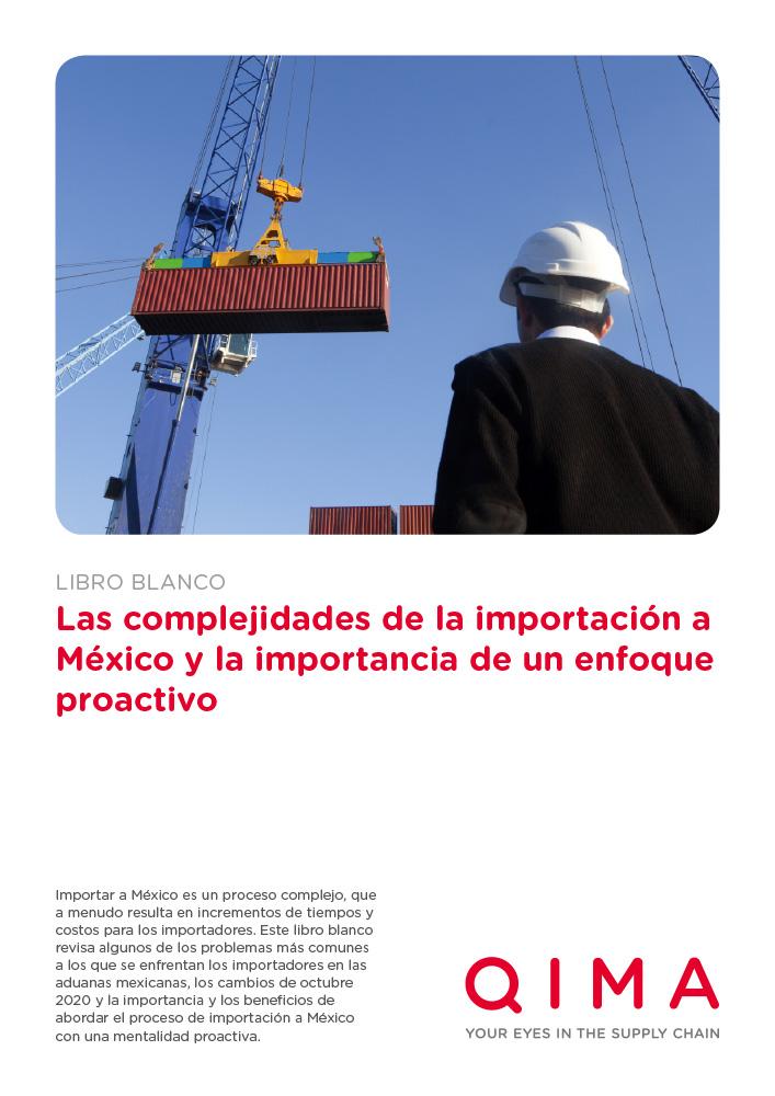 Las complejidades de la importación a México y la importancia de un enfoque proactivo
