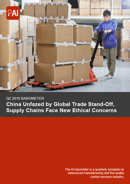 Q2 2018 Barometer: China Unfazed by Global Trade Stand-Off, Supply Chains Face New Ethical Concerns