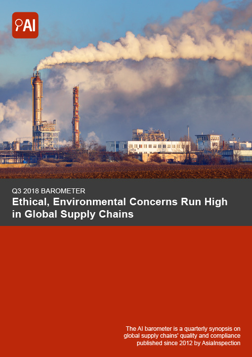 Q3 2018 Barometer: Ethical, Environmental Concerns Run High in Global Supply Chains